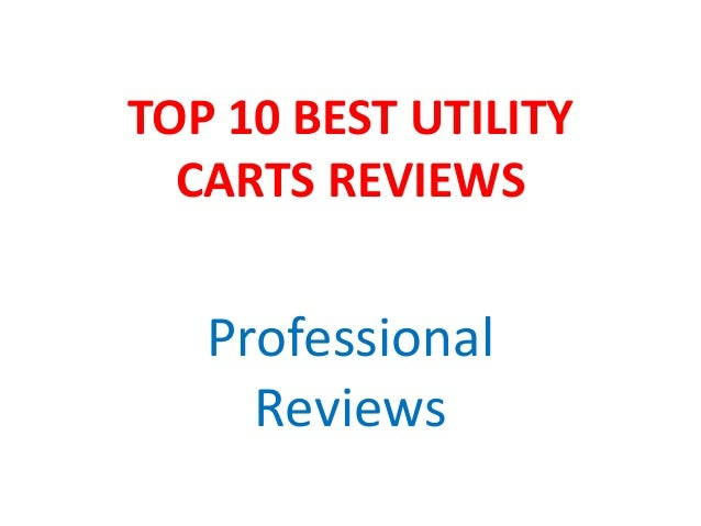 TOP 10 BEST UTILITY CARTS REVIEWS Professional Reviews
