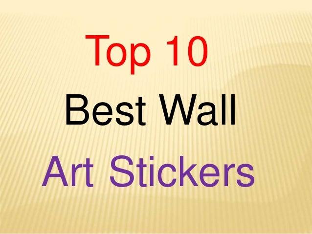 Top 10 Best Wall Art Stickers