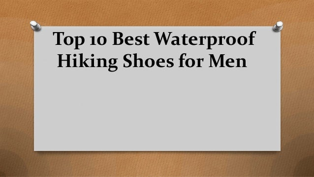 Top 10 Best Waterproof Hiking Shoes for Men
