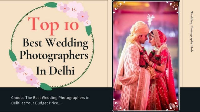 Visit For The Best Wedding Photographers in Delhi
