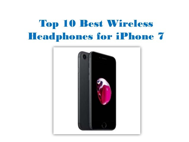 Top 10 Best Wireless Headphones For Iphone 7 5 5 Star Rating