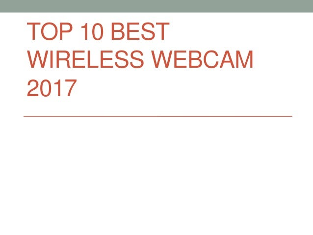 TOP 10 BEST WIRELESS WEBCAM 2017