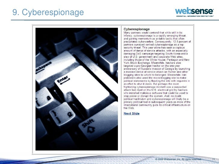 9. Cyberespionage                         © 2009 Websense, Inc. All rights reserved.   11
