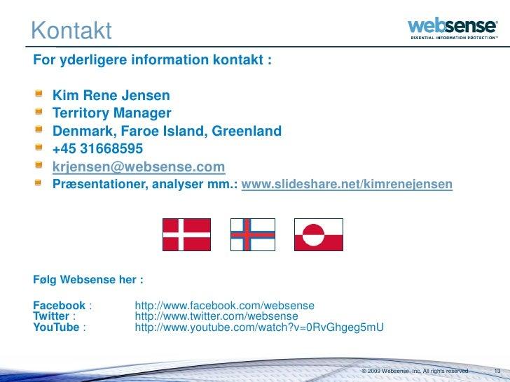 Kontakt For yderligere information kontakt :     Kim Rene Jensen    Territory Manager    Denmark, Faroe Island, Greenland ...