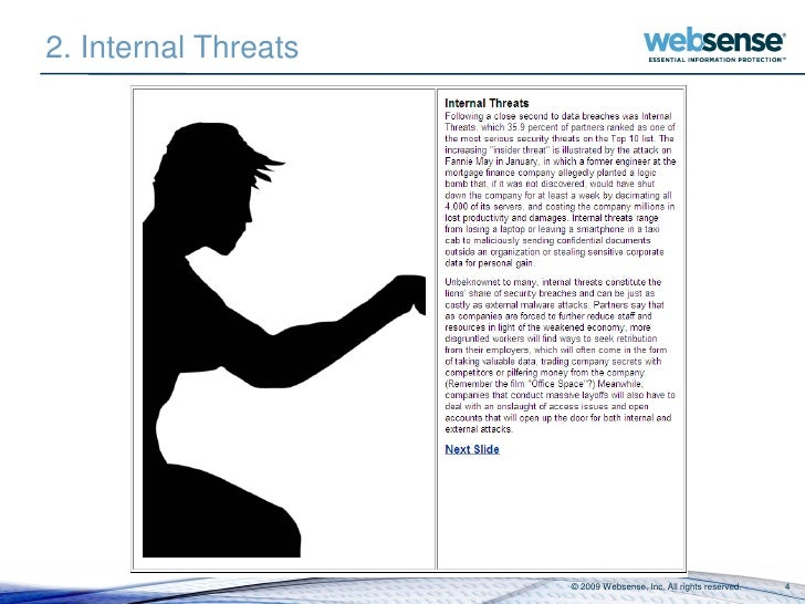 2. Internal Threats                           © 2009 Websense, Inc. All rights reserved.   4