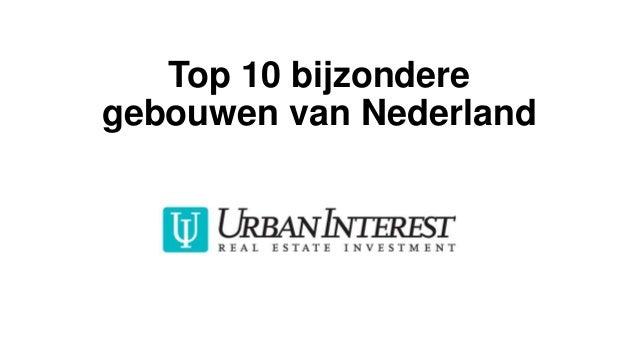 Top 10 bijzondere gebouwen van Nederland