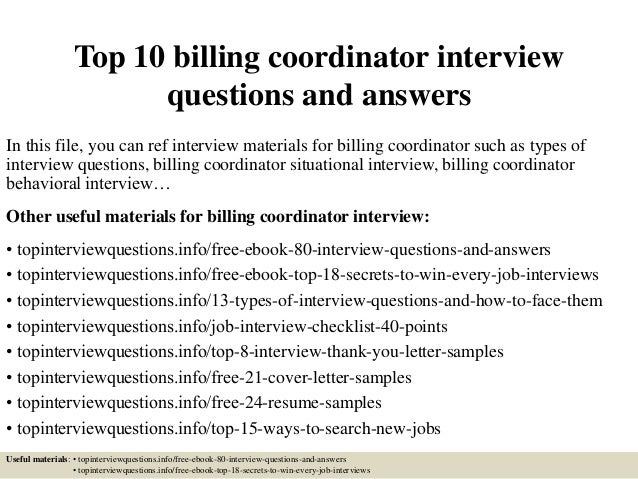 Top 10 billing coordinator interview questions and answers