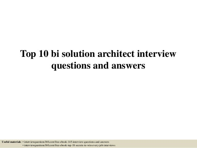 Top 10 bi solution architect interview questions and answers