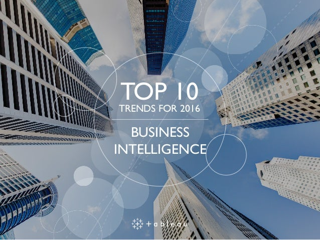 TOP 10TRENDS FOR 2016 BUSINESS INTELLIGENCE