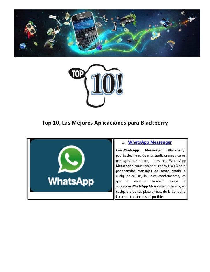 Top 10, Las Mejores Aplicaciones para Blackberry                                1. WhatsApp Messenger                     ...