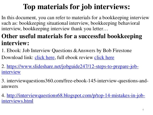Great ... Bookkeeping Interview; 4.