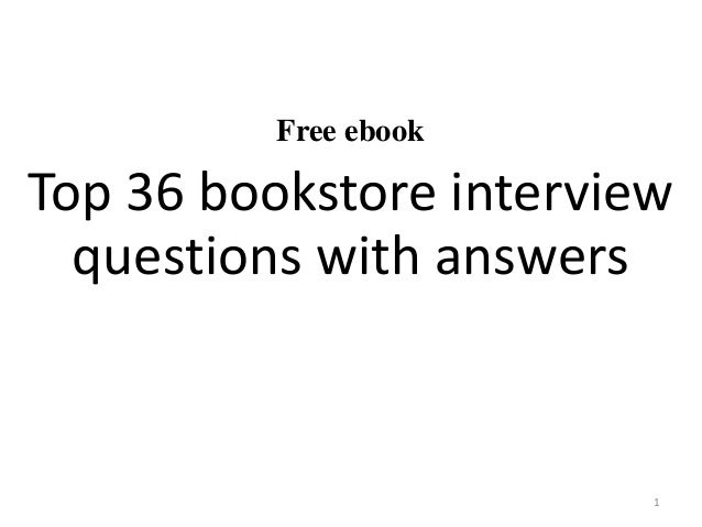 Top 36 bookstore interview questions with answers pdf free ebook top 36 bookstore interview questions with answers 1 fandeluxe Gallery