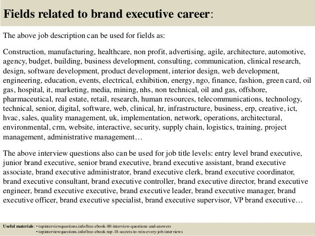 ... 17. Fields Related To Brand Executive Career: The Above Job Description  ...