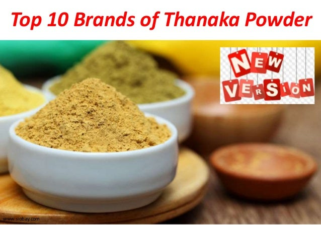 Top 10 Result Oriented Brands of Thanaka Powder and Kusumba
