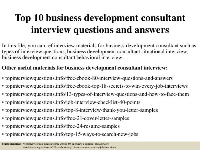 top 10 business development consultant interview questions
