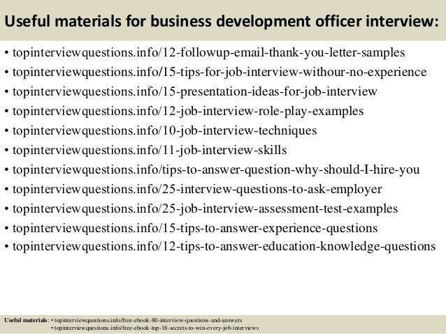 Useful materials for business development officer interview: • topinterviewquestions.info/12-followup-email-thank-you-lett...