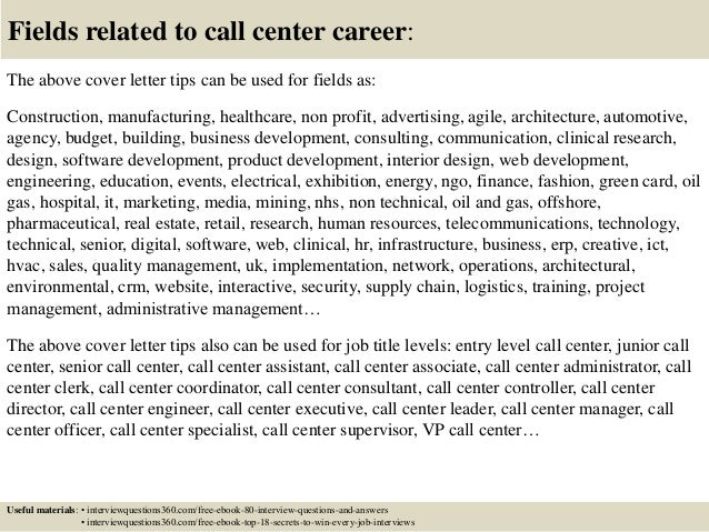 16 fields related to call center career the above cover letter. Resume Example. Resume CV Cover Letter