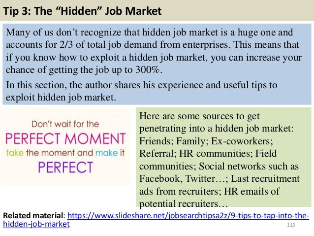 """Tip 3: The """"Hidden"""" Job Market Many of us don't recognize that hidden job market is a huge one and accounts for 2/3 of tot..."""