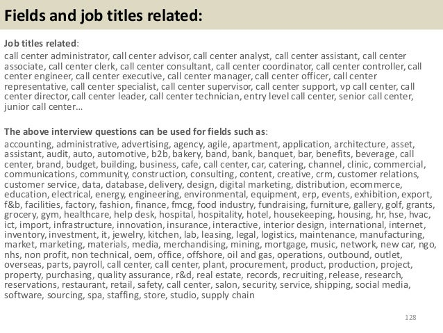 Fields and job titles related: Job titles related: call center administrator, call center advisor, call center analyst, ca...
