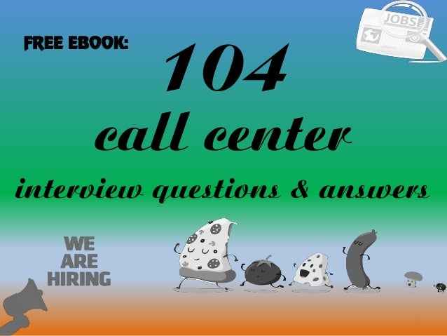 Top 10 call center interview questions with answers