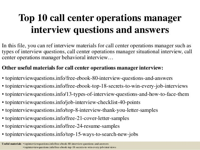 top 10 call center operations manager interview questions and answers in this file - It Manager Interview Questions And Answers