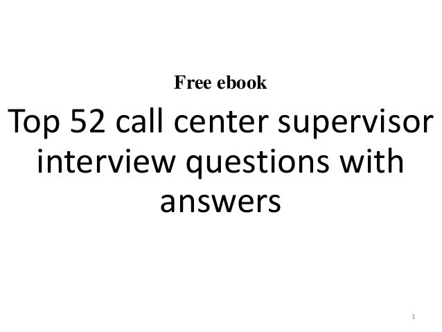 Top 52 call center supervisor interview questions and answers pdf free ebook top 52 call center supervisor interview questions with answers 1 fandeluxe Images