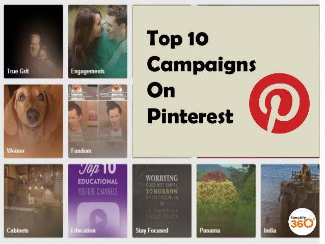 Top 10 Campaigns On Pinterest
