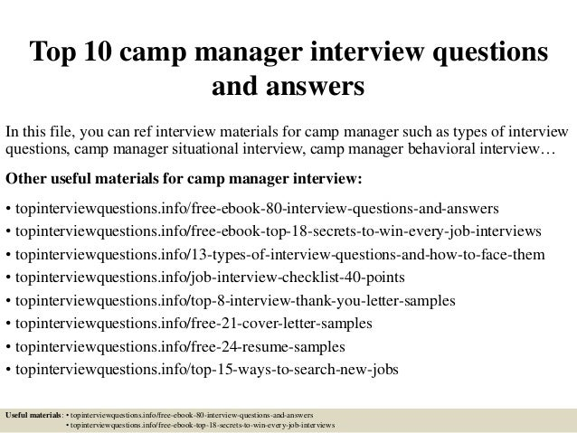 Top 10 Camp Manager Interview Questions And Answers In This File, You Can  Ref Interview ...