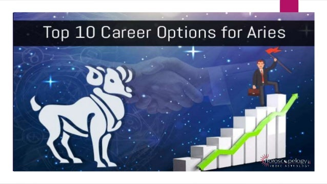 Top 10 Best Career Options for Aries