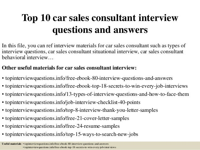 Top 10 Car Sales Consultant Interview Questions And Answers In This File,  ...