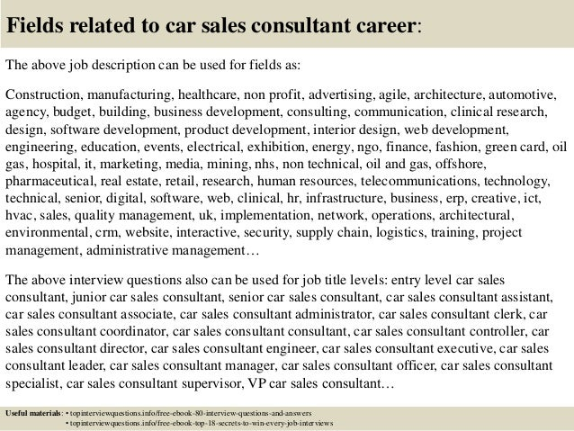 17 fields related to car sales consultant career the above job description car salesperson job - Car Salesperson Job Description