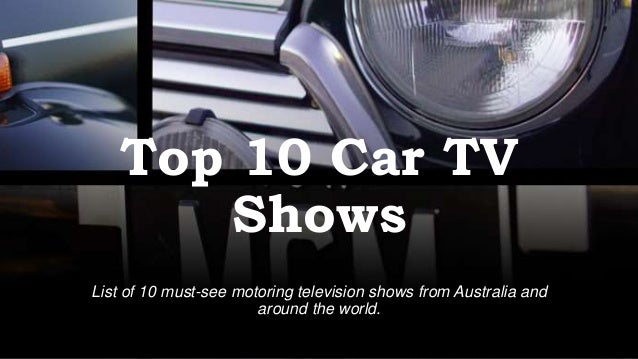 Top Mustsee Car Tv Shows - Car tv shows