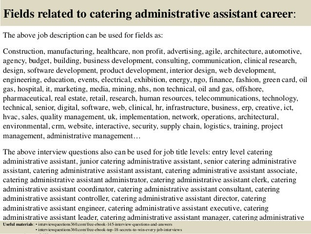 18 fields related to catering administrative assistant - Office Assistant Interview Questions And Answers