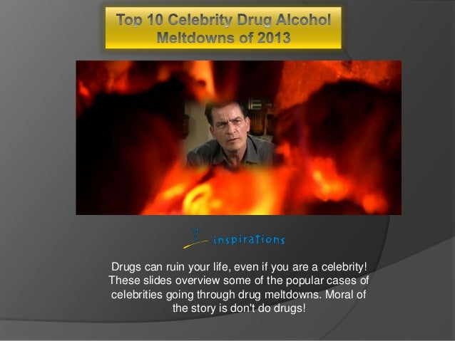 Drugs can ruin your life, even if you are a celebrity! These slides overview some of the popular cases of celebrities goin...