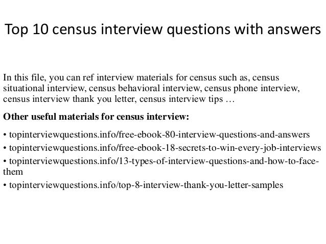 Top 10 census interview questions with answers  In this file, you can ref interview materials for census such as, census  ...