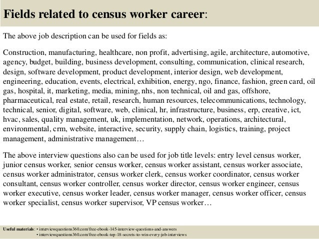 18 fields related to census worker career the above job description - Census Worker Sample Resume