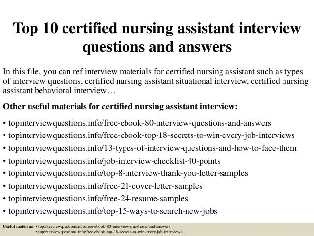 top 10 certified nursing assistant interview questions and answers in this file