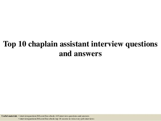 top-10-chaplain-assistant -interview-questions-and-answers-1-638.jpg?cb=1433422381
