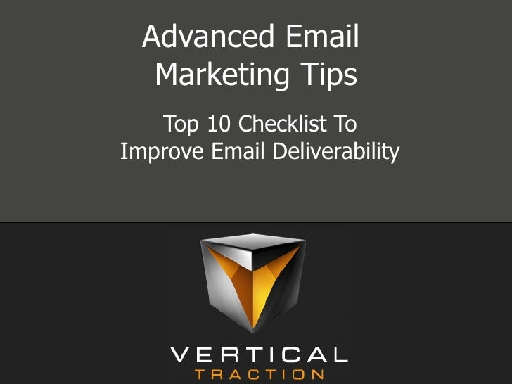 Advanced Email  Marketing Tips Top 10 Checklist To Improve Email Deliverability