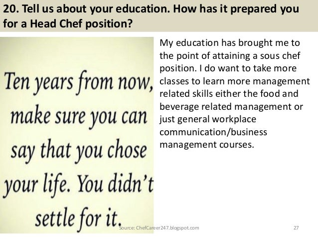 27. 20. Tell Us About Your Education. How Has It Prepared You ...