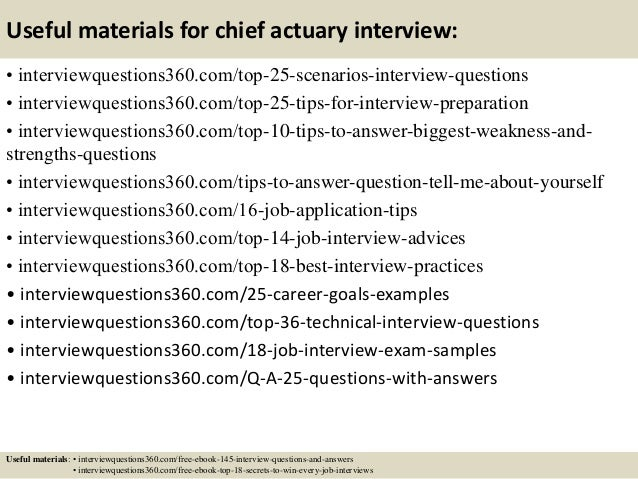 Top  Chief Actuary Interview Questions And Answers