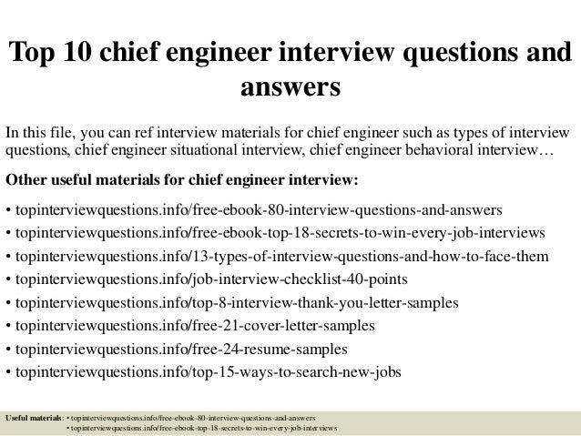 Amazing Top 10 Chief Engineer Interview Questions And Answers In This File, You Can  Ref Interview ...