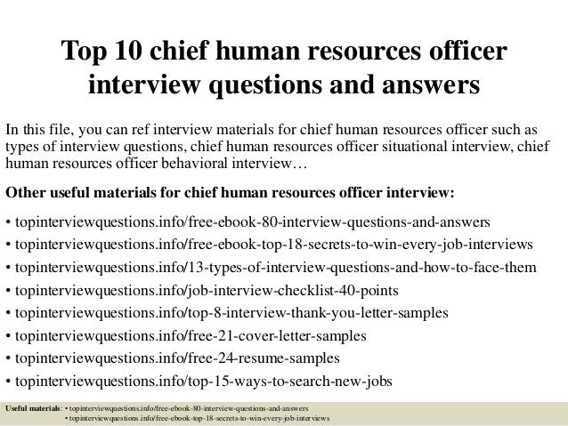Top 10 chief human resources officer interview questions and answers In this file, you can ref interview materials for chi...