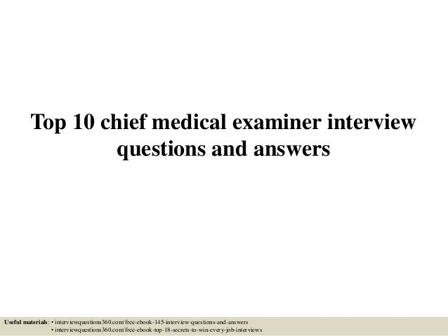 Top 10 chief medical examiner interview questions and answers