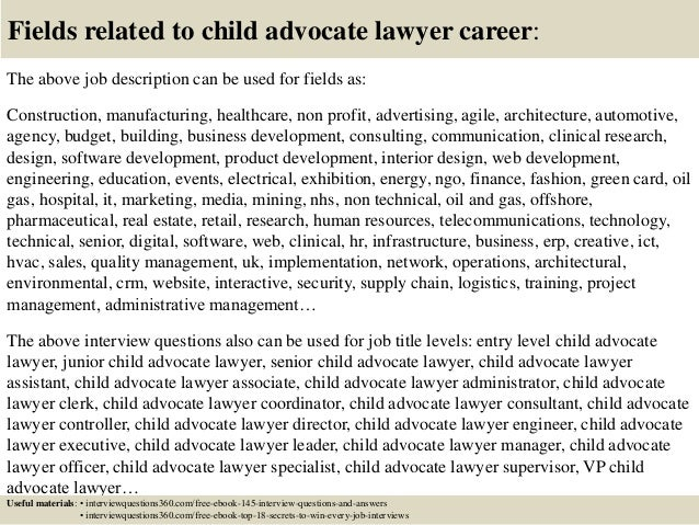 18 fields related to child advocate lawyer career the above job description 18 fields related to child advocate lawyer career the above job description. Resume Example. Resume CV Cover Letter