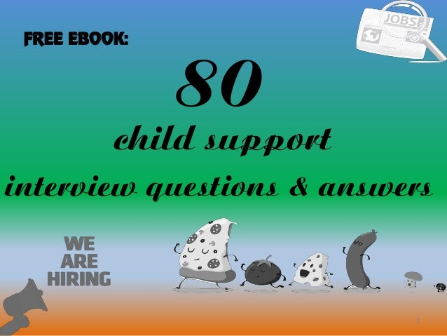 top 10 child support interview questions with answers in this file you can ref interview