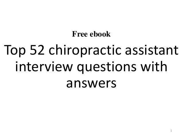 free ebook top 52 chiropractic assistant interview questions with answers 1 - Chiropractic Assistant