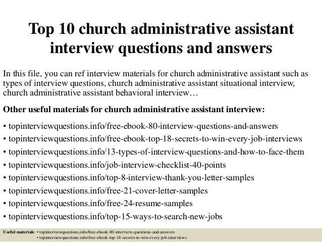 top 10 church administrative assistant interview questions and answers in this file - Sample Resume Church Administrative Assistant