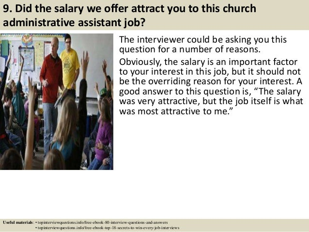10 9 did the salary we offer attract you to this church administrative assistant