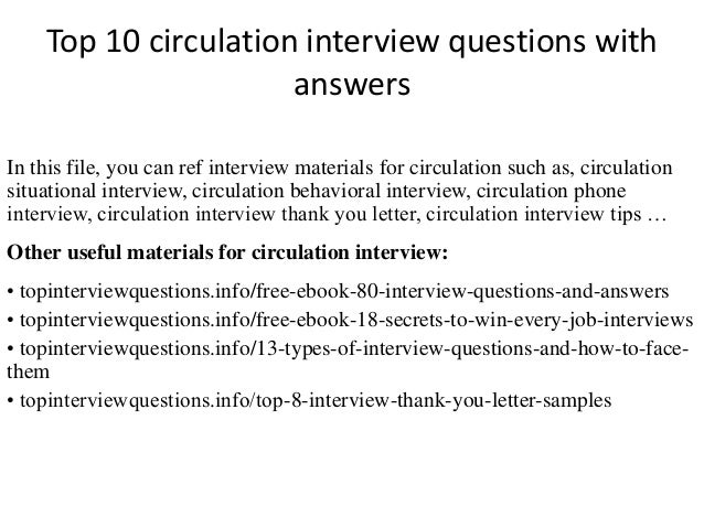 Top 10 circulation interview questions with answers